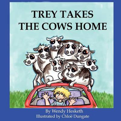 Trey Takes The Cows Home (Paperback)