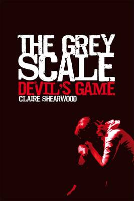 The Grey Scale, Devil's Game (Paperback)