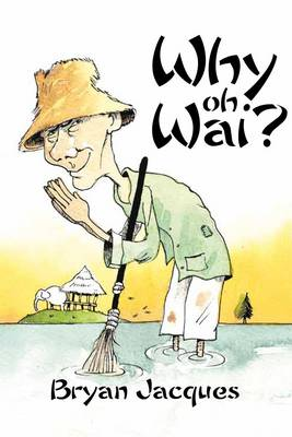 Why Oh Wai? (Paperback)