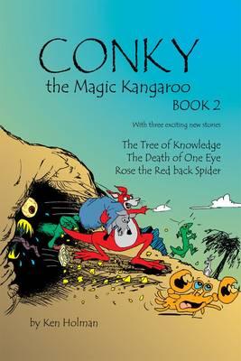 Conky the Magic Kangaroo: Bk. 2 (Paperback)