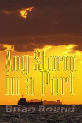 Any Storm in a Port (Paperback)