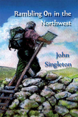 Rambling-on in the Northwest (Paperback)
