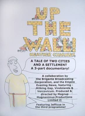 Up the Wall: A Tale of Two Cities and a Settlement - 3-part Documentary! (Paperback)