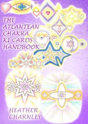 The Atlantean Chakra Ki Cards Handbook: Handbook for the Cards (Paperback)