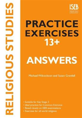 Religious Studies Practice Exercises 13+ Answer Book: Practice Exercises for Common Entrance preparation (Paperback)
