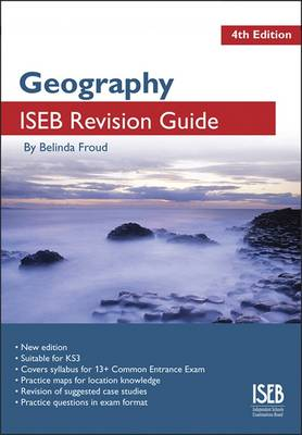 Geography: A Revision Book for Common Entrance - ISEB Geography (Paperback)