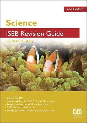 Science ISEB Revision Guide: A Revision Book for Common Entrance (Paperback)