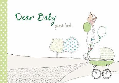 Dear Baby Guest Book - From You to Me Journals (Hardback)