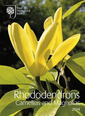 Rhododendrons Camellias and Magnolias 2014 (Paperback)