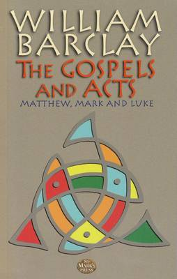 The Gospels and Acts: v. 1: Matthew, Mark and Luke (Paperback)