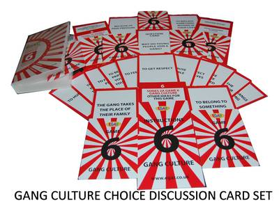 Gang Culture - EGAR Choice Discussion Cards: Series 2A - Crime Prevention 6