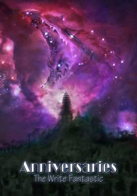 Anniversaries: The Write Fantastic (Hardback)