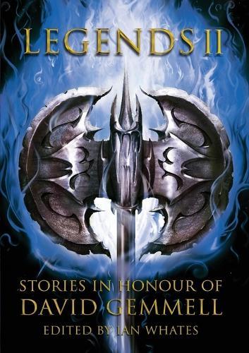 Legends 2: Stories in Honour of David Gemmell (Paperback)