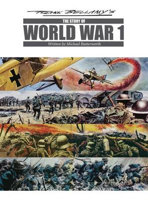 Frank Bellamy's the Story of World War One (Paperback)