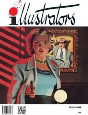 Illustrators: Issue 1 - Quarterly Vol. 1 (Paperback)