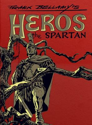 Frank Bellamy's Heros the Spartan (Leather / fine binding)