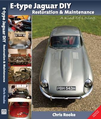 E-type Jaguar DIY Restoration & Maintenance: A  Kind of Loving (Paperback)