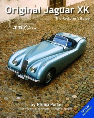 Original Jaguar XK: The Restorer's Guide (Hardback)