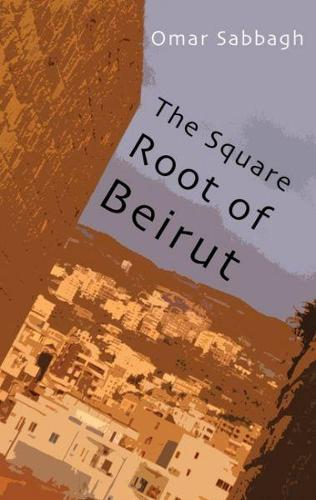 Square Root of Beirut, The (Paperback)