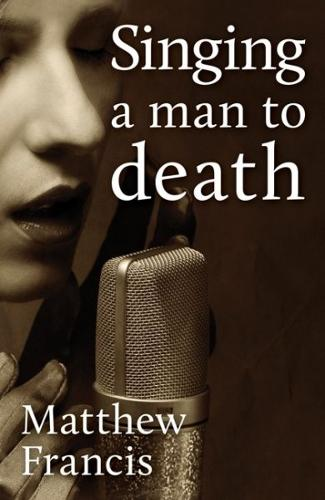 Singing a Man to Death and Other Short Stories (Paperback)
