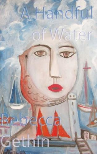 Handful of Water, A (Paperback)