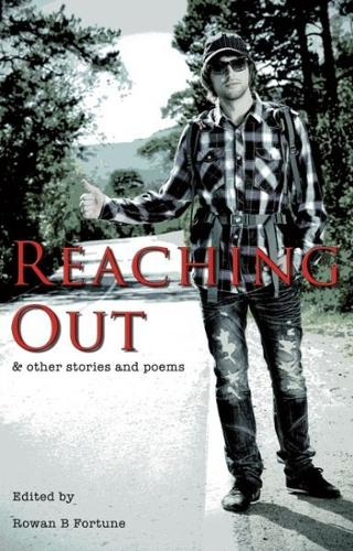 Reaching out and Other Stories and Poems (Paperback)