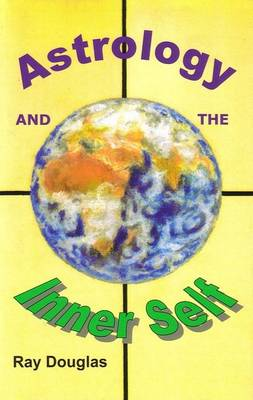 Astrology and the Inner Self (Paperback)