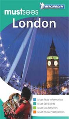 London Must Sees Guide - Michelin Must Sees (Paperback)