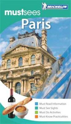 Paris Must Sees Guide - Michelin Must Sees (Paperback)