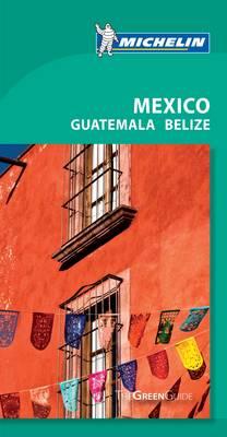 Green Guide Mexico - Michelin Green Guide (Paperback)