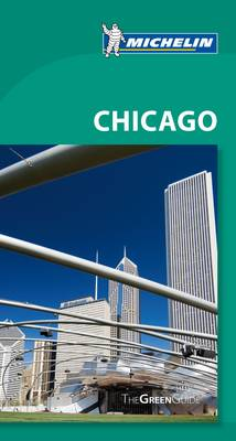 Green Guide - Chicago - Michelin Green Guides (Paperback)