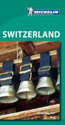 Green Guide Switzerland - Michelin Green Guides (Paperback)