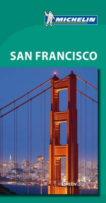 Green Guide - San Francisco - Michelin Green Guides (Paperback)