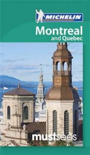 Must Sees Montreal and Quebec - Michelin Must Sees Guide (Paperback)