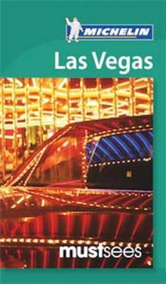 Must Sees Las Vegas - Michelin Must Sees Guide (Paperback)