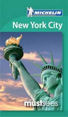 New York City Must Sees - Michelin Must Sees (Paperback)