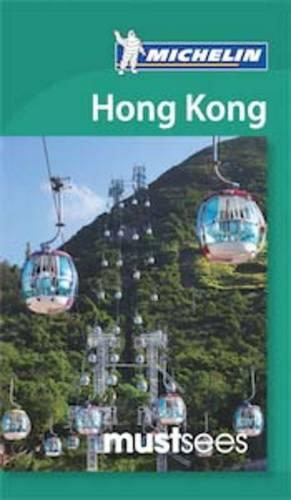 Must Sees Hong Kong - Michelin Must Sees Guide (Paperback)