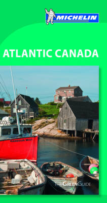 Atlantic Canada Green Guide - Michelin Green Guides (Paperback)