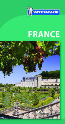France Green Guide - Michelin Green Guides (Paperback)