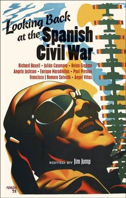Looking Back at the Spanish Civil War (Paperback)