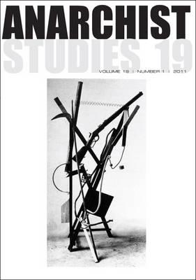 Anarchist Studies - Anarchist Studies 19.1 (Paperback)