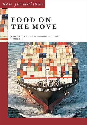 Food on the Move - New Formations 74 (Paperback)