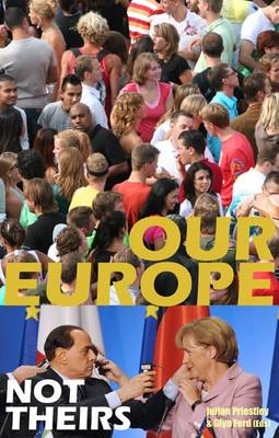 Our Europe, Not Theirs (Paperback)