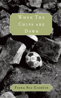 When the Chips are Down (Paperback)
