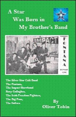 A Star Was Born in My Brother's Band (Paperback)
