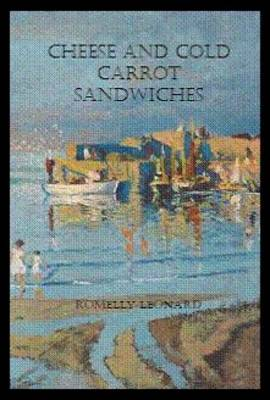 Cheese and Cold Carrot Sandwiches (Paperback)