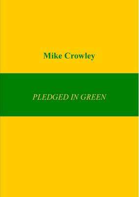 Pledged in Green (Paperback)