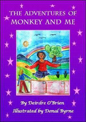 The Adventures of Monkey and Me (Paperback)