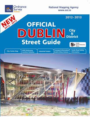Official Dublin City and District Street Guide 2012/13 - Irish Maps, Atlases and Guides (Spiral bound)