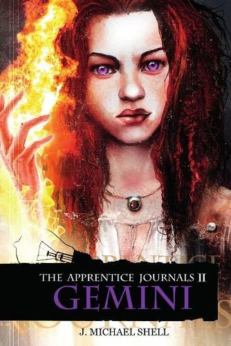 The Apprentice Journals II: Gemini - The Apprentice Journals 2 (Paperback)